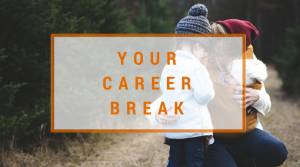 Your career break